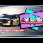 1995 Carolina Pride / Red Dog 250 from Myrtle Beach Speedway | NASCAR Classic Full Race Replay