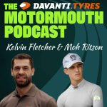 Ep 78 with Moh Ritson & Kelvin Fletcher (Driver and Team Boss double act)